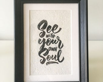 See with your own Soul, Rubber Stamp, Sello, Hecho a mano, Handprinted, Open Edition, 13cm X 18cm