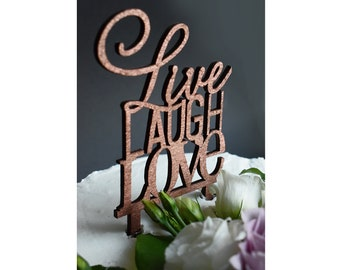 4d694f0b1e499 Live Laugh Love Cake Topper | Celebrate Life Cake Topper | Custom Cake  Topper | Laser cut Cake Topper | Party Cake Topper | Live Laugh Love