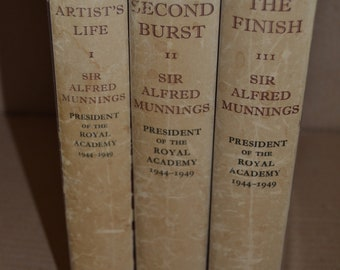 The Autobiography of Sir Alfred Munnings - Three vols.