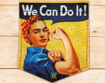 Frida Kahlo We Can Do It Sticky Pocket Patches - Patch for Tshirts
