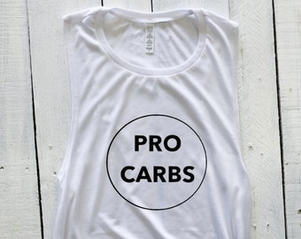 PRO CARBS, muscle tank, gym tank, fitness, motivation, workout