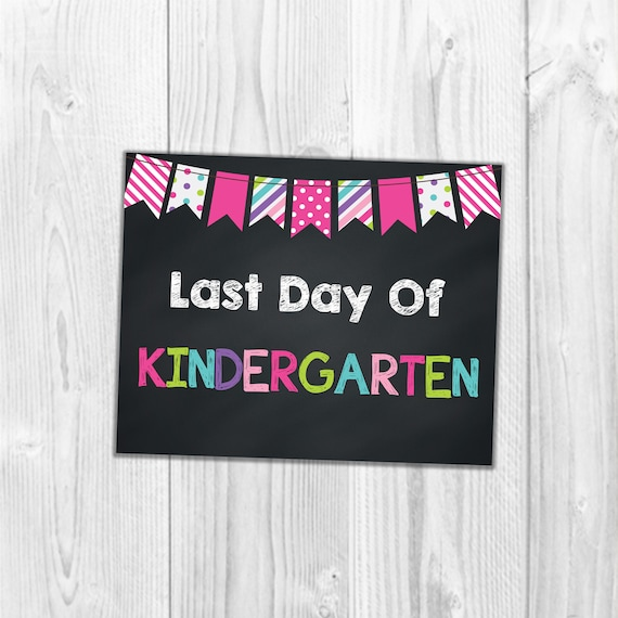 photograph relating to Printable Back to School Signs referred to as Closing Working day Of Kindergarten, Quality Higher education Indicators, Again In direction of College or university, Final Working day Of College Indications, Printable Image Prop, Chalkboard College Indications