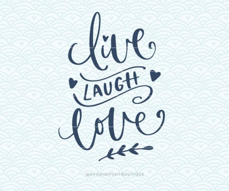 Download SVG Cuttable Vector Live Laugh Love SVG Vector file. Print ...