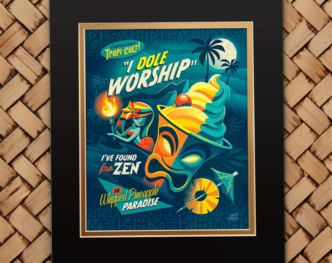 I Dole Worship Print