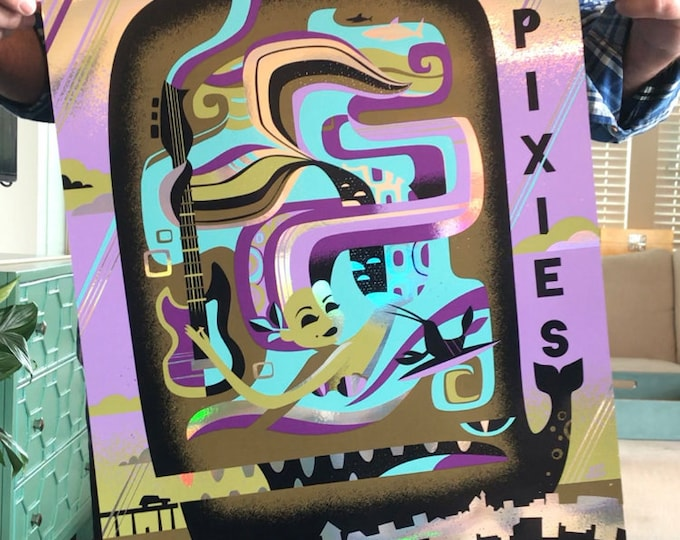 Pixies Artist Deluxe Version (Rainbow Foil) of Pixies Poster, Anaheim, CA 2018Jeff Granito,