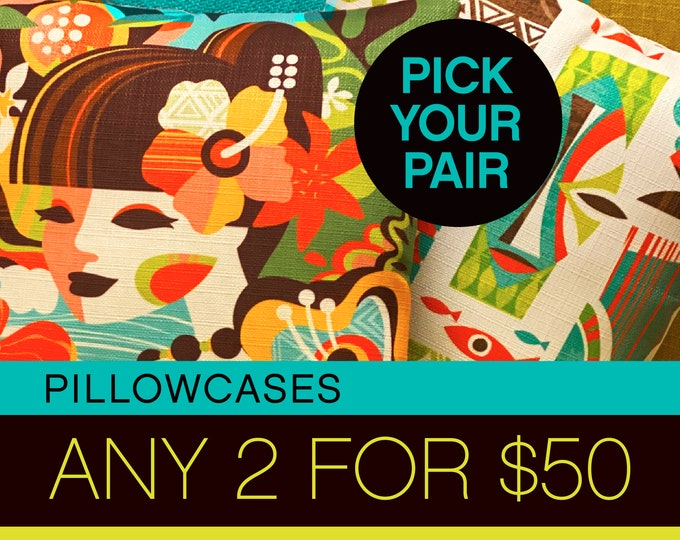 BLACK FRIDAY SPECIAL -Two Pillowcases for Fifty Dollars