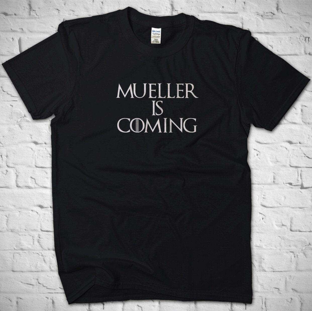 Mueller Men Is Coming- Anti Trump Shirt for Men Mueller Women Kids, Russia Investigation, Donald Trump, Game of Thrones, Pink Robot Shirts 2cce42