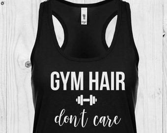 Gym Hair Don't Care Tank, Racerback Tank, Womens Fitness Racerback, Womens Workout Shirt, Fitness Tank