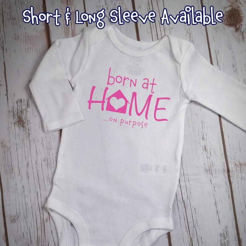 a4cf9aa7c Born At Home On Purpose Bodysuit Born At Home Bodysuit | Etsy