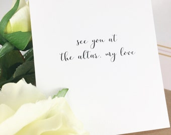 Wedding day card to your future fiance/Dear future wife card/Dear future husband card/I can't wait to marry you card/See you at the altar