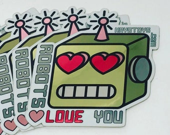 Robots Love You Sticker