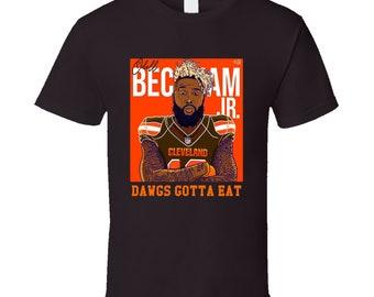6ff6d2b307c Odell Beckham Cleveland Browns Player Dawgs Gotta To Eat Football T Shirt