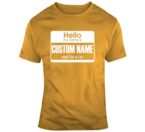 Hello My Name Is Astrology I Am Leo T Shirt