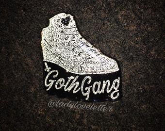 Goth Gang Pin