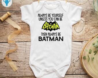 a39fe3b06 Always Be Batman Bodysuit, Dark Knight Bodysuit, DC Baby Clothes, Baby Girl  Bodysuit, Baby Boy Clothes, Baby Shower Gift