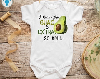 d38236dd9 Guac Is Extra So Am I Bodysuit, Boho Avocado Bodysuit, Baby Boy Gift, Baby  Girl Clothes, Baby Shower Gift, Funny Bodysuit