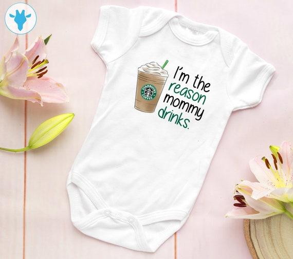 I/'m The Reason Mommy Drinks Onesie Customizable Starbucks