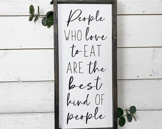 People who love to eat are the best kind of people