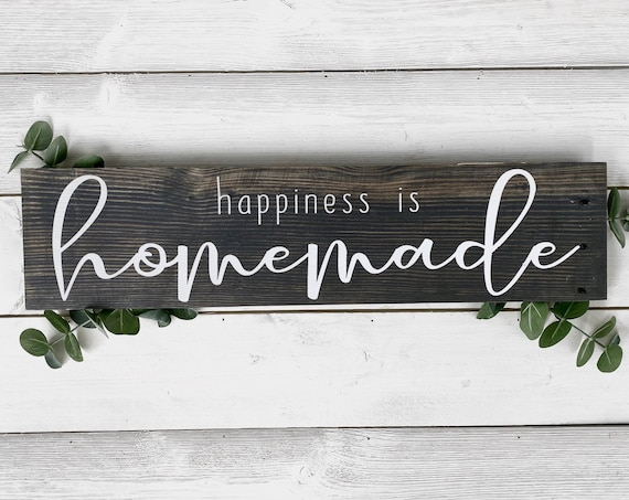 Happiness is homemade wood sign