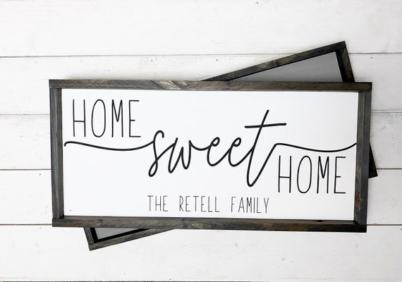 Home sweet home family sign