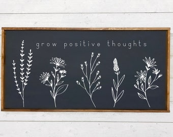 Grow Positive Thoughts wood sign, Wood framed sign, Wildflowers sign, Reclaimed wood sign, Wood wall hanging, Spring Decor, Positivity