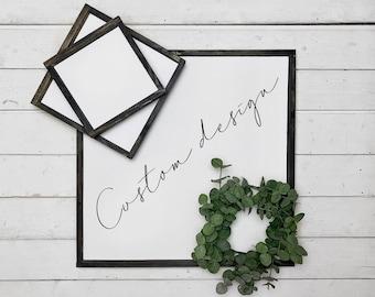 Custom Sign, Custom Design, Personalized Wood Decor, Framed Wood Sign, Custom Wood Decor, Handmade Wood Sign, Wall Hanging, Personalized
