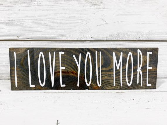 I love you more wood box decor