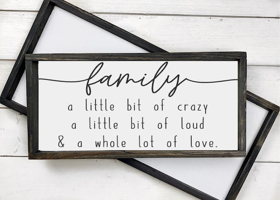 Family wood sign, a little bit of crazy, a little bit of loud, &a whole lot of love, Living room decor, Rustic home sign, Reclaimed wood
