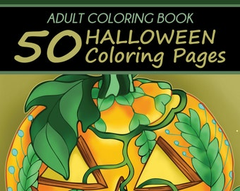 Adult Coloring Book: 50 Halloween Coloring Pages (Unique Illustrations Designed By 13 Artists, Day of the Dead Art)