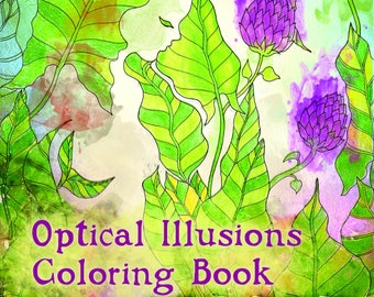 OPTICAL ILLUSIONS Coloring Book - 30 Adult Coloring Pages - Grown Up Coloring - Instant Digital Download Printable PDF - Pictures To Color