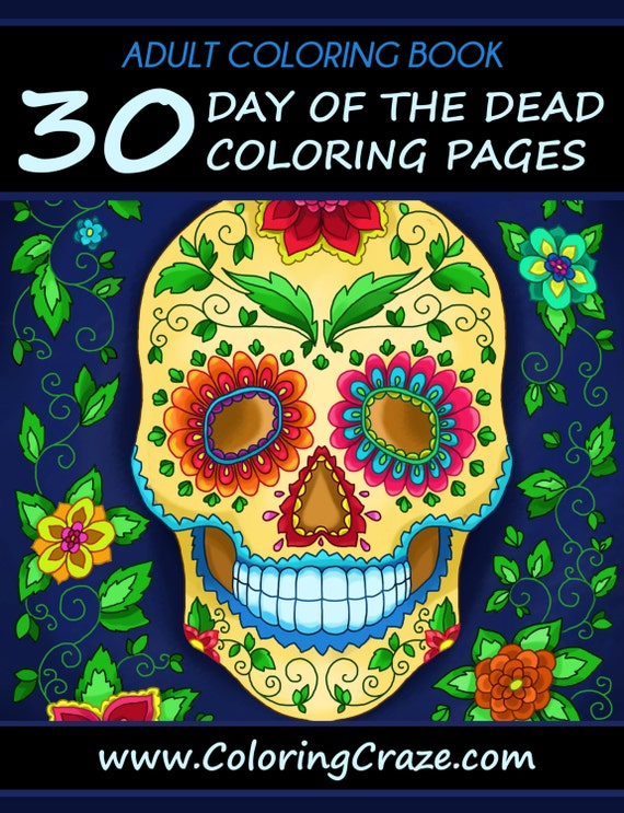 Adult Coloring Book: 30 Day Of The Dead Coloring Pages Día De Etsy