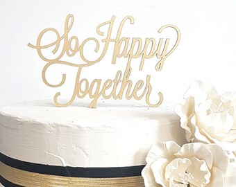So Happy Together Cake Topper, Wedding Cake Topper, Love Cake Topper, Personalized Cake Topper, Custom Cake Topper