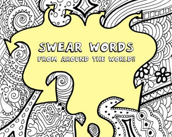 Swear Words From Around The World Coloring Book INSTANT DOWNLOAD