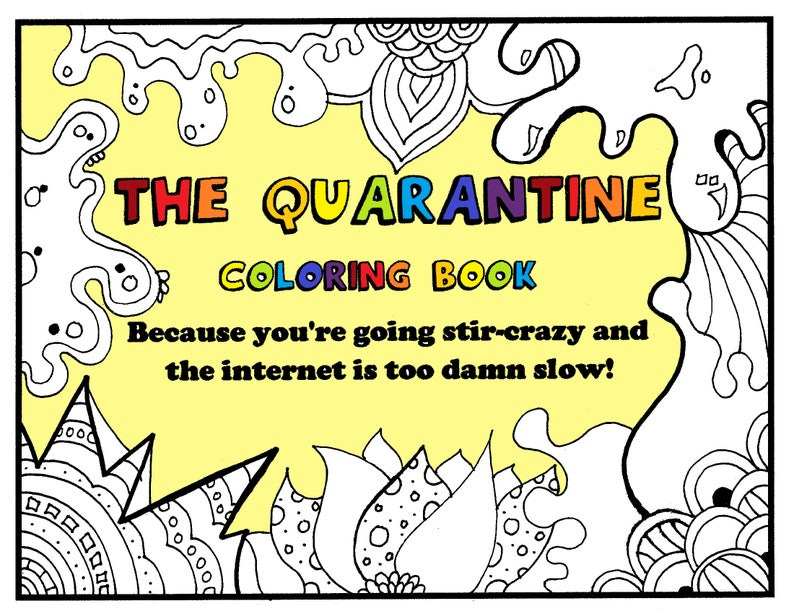 - The Quarantine Coloring Book Adult Coloring Book PDF. Etsy