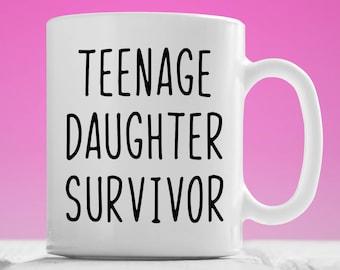 Teenage Daughter Survivor mug, Gift for dad, Father Daughter Mug, Father Daughter Gift, Dad Gifts, Papa Gift, Teenager Survivor Coffee Cup