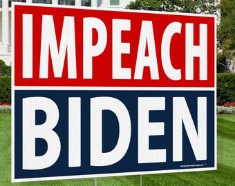 Impeach Biden XL Yard Sign