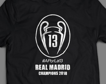 Real Madrid Champions League 2018 Shirt #APorLa13 S-4XL And Long Sleeve Available Customizable  CHAMP13NS