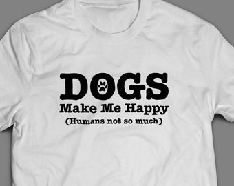 Dogs Make Me Happy Pet Shirt S-4XL