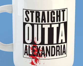 The Walking Dead Straight Outta Alexandria Custom 11oz Coffe Mug TWD Negan