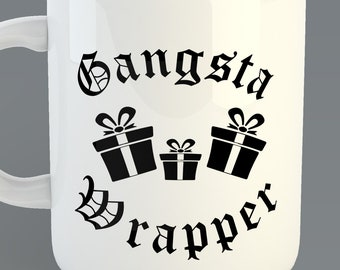 "Christmas ""Gangsta Wrapper"" Custom Coffe Mug"