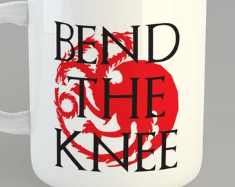 Game Of Thrones Bend The Knee Custom 11oz Coffe Mug Khaleesi Targaryen