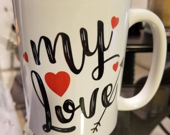 "Valentines Day ""Be Mine, My Love"" Custom Coffee Mug Gift"