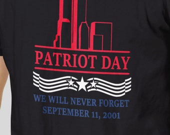 September 11 Patriot Day T-Shirt 9-11 2016 We Will Never Forget
