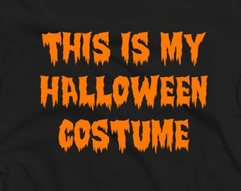 "Halloween ""This is My Halloween Costume"" T-Shirt Youth and Adults Sizes Available"
