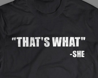 "The Office ""That's What She Said"" Shirt S-4XL and Long Sleeve Available"