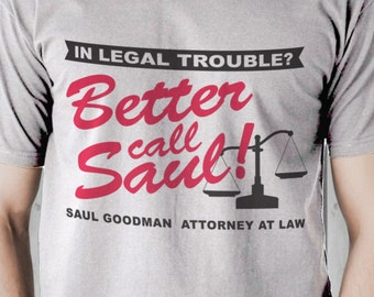 Better Call Saul T-Shirt S-4XL Available Saul Goodman Attorney At Law