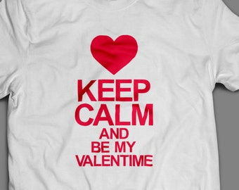 Valentines Day Keep Calm Shirt S-4XL Available Order By Feb 9th for Guaranteed Valentines Day Delivery