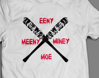 "The Walking Dead ""Eeny Meeny Miney Moe"" NEGAN Shirt S-4XL Available TWD Lucille"