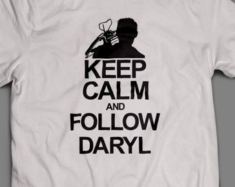 "The Walking Dead ""Keep Calm and Follow Daryl""  Shirt S-4XL and Long Sleeve Available TWD"
