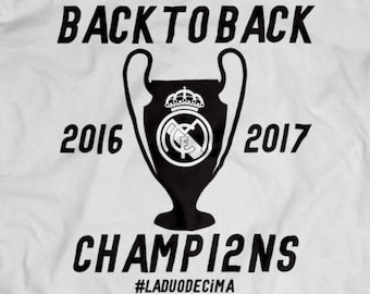 Real Madrid Back to Back Champions League 2017 Shirt  S-4XL And Long Sleeve Available Customizable  CHAMP12NS